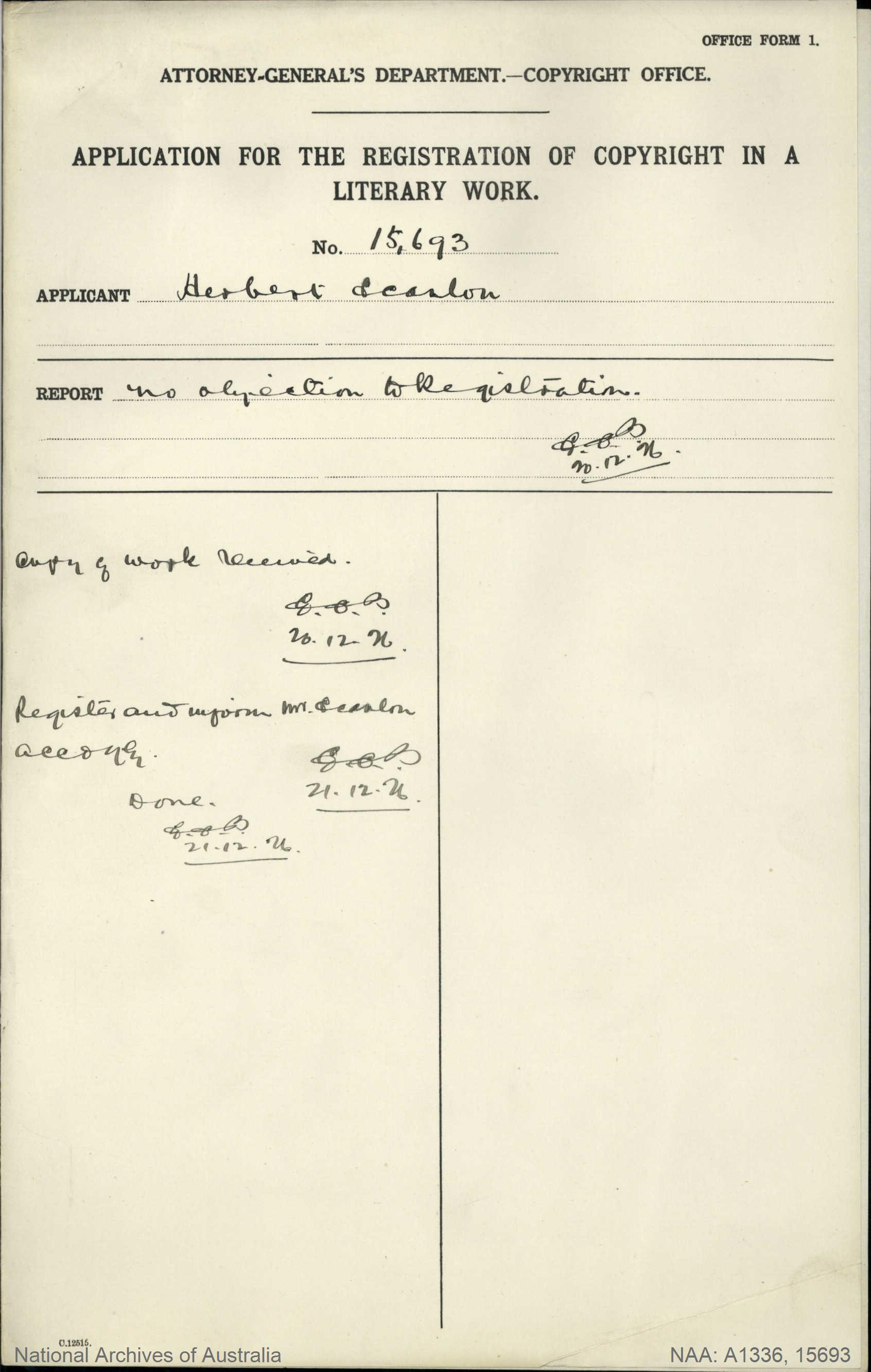 AUTHOR Herbert Scanlon : ADDRESS Sydney : TITLE OF WORK Much in Little Digger Stories (No 2) : TYPE OF WORK Literary : APPLICANT Herbert Scanlon : DATE OF APPLICATION 20 Dec 1926 : DATE COPYRIGHT REGISTERED 21 Dec 1926 : WORK ENCLOSED? [Yes]
