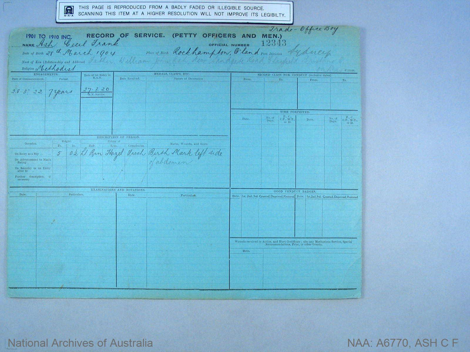 ASH CECIL FRANK : Service Number - 12343 : Date of birth - 28 Mar 1904 : Place of birth - ROCKHAMPTON QLD : Place of enlistment - SYDNEY : Next of Kin - ASH WILLIAM