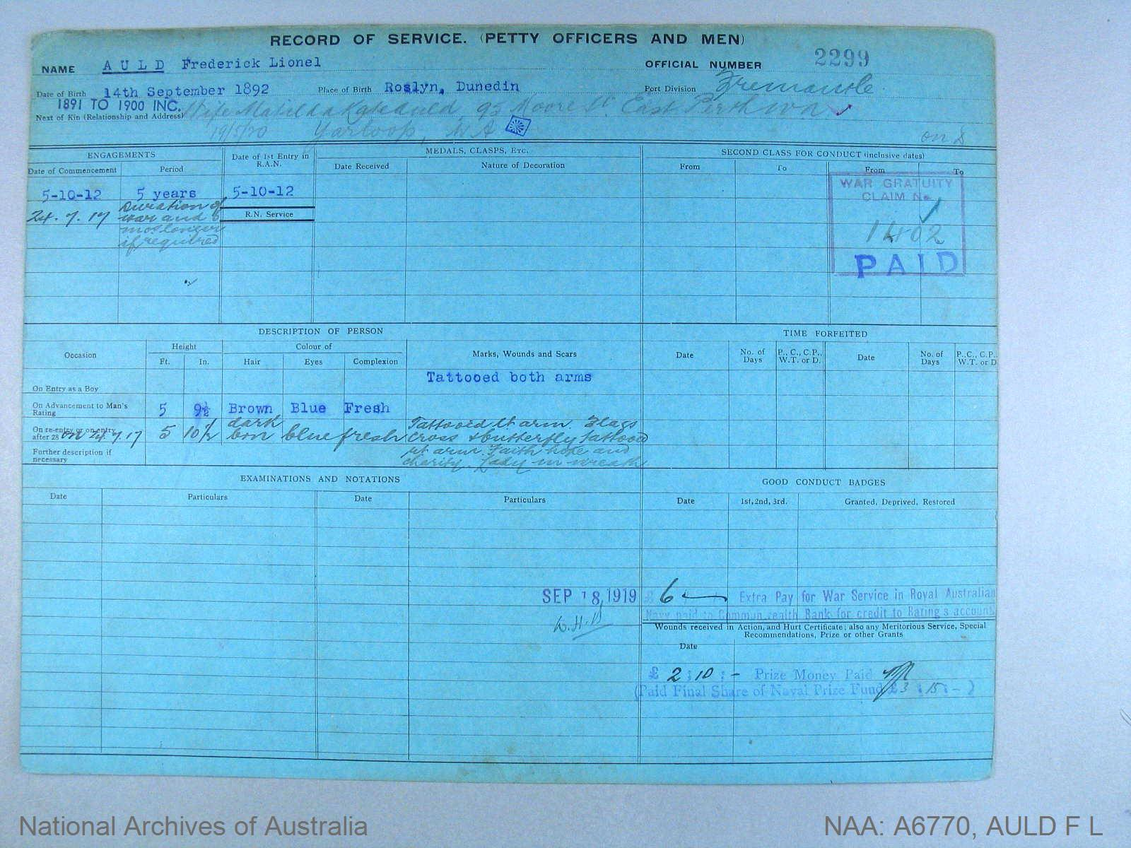 AULD FREDERICK LIONEL : Service Number - 2299 : Date of birth - 14 Sep 1892 : Place of birth - ROSLYN DUNEDIN : Place of enlistment - FREMANTLE : Next of Kin - AULD MATILDA