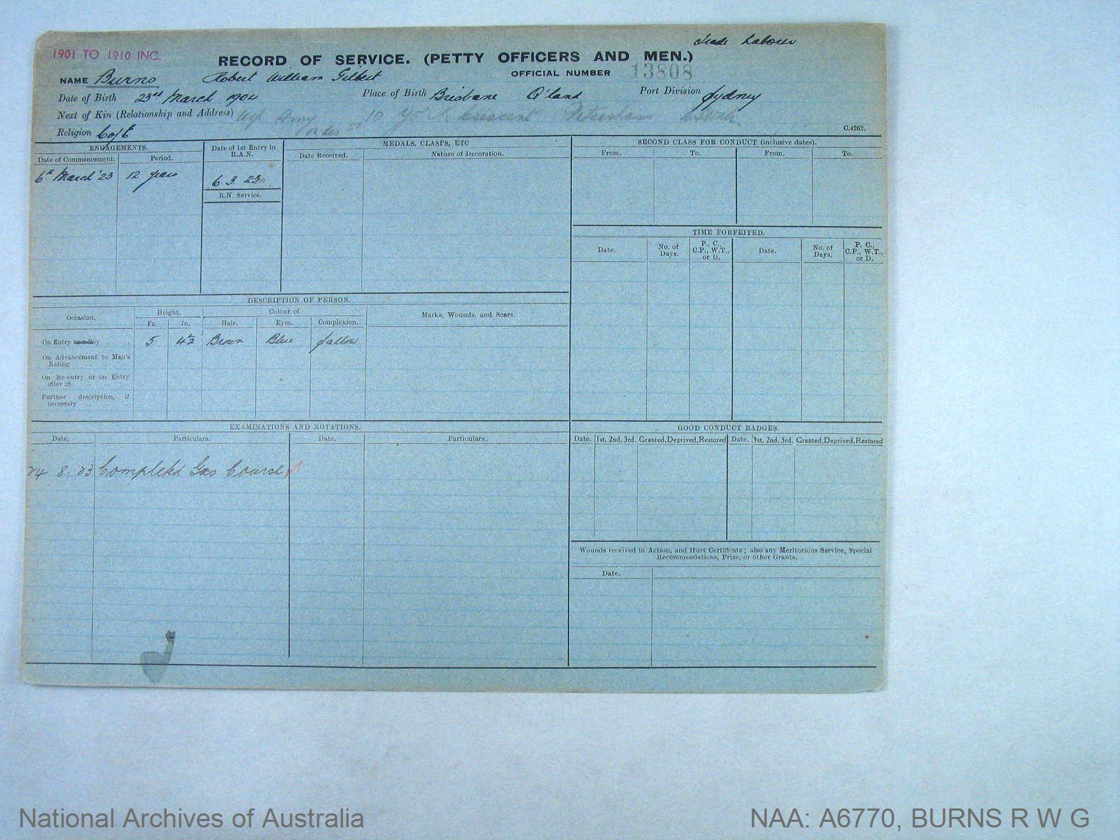 BURNS ROBERT WILLIAM GILBERT : Service Number - 13808 : Date of birth - 23 Mar 1904 : Place of birth - BRISBANE QLD : Place of enlistment - SYDNEY : Next of Kin - BURNS AMY