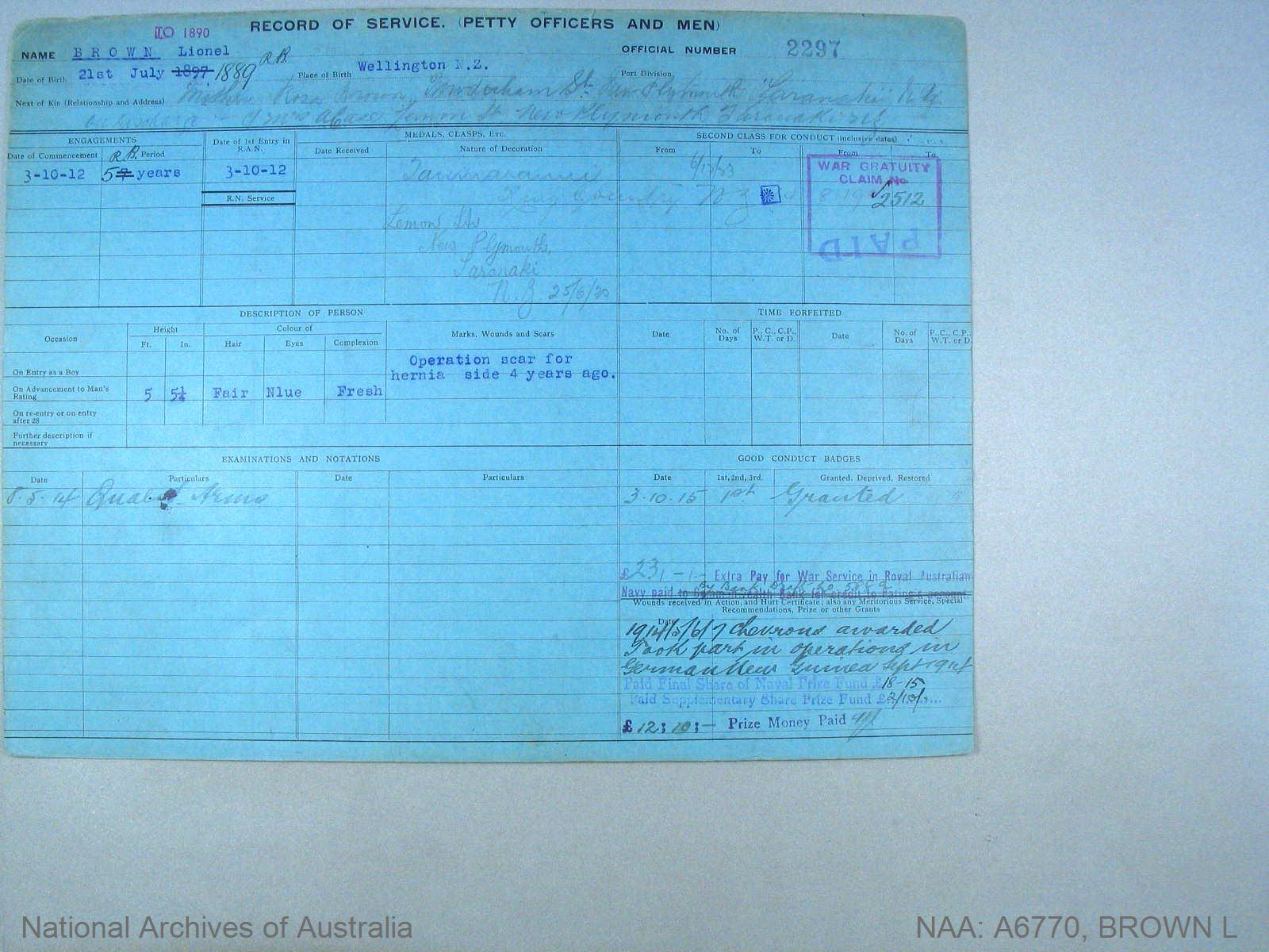 BROWN LIONEL : Service Number - 2297 : Date of birth - 21 Jul 1889 : Place of birth - WELLINGTON NZ : Place of enlistment - Unknown : Next of Kin - BROWN ROSA
