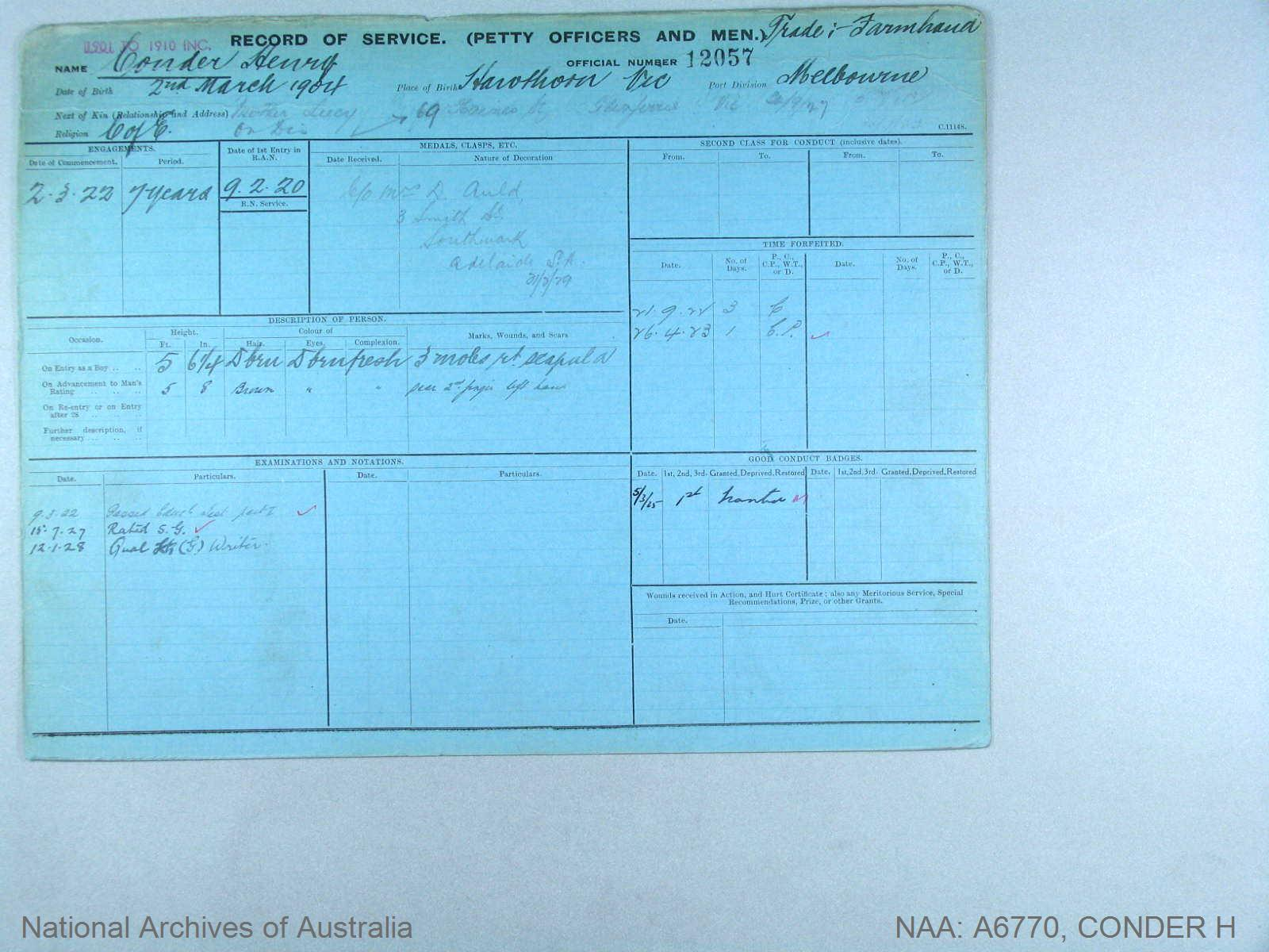 CONDER HENRY : Service Number - 12057 : Date of birth - 02 Mar 1904 : Place of birth - HAWTHORN VIC : Place of enlistment - MELBOURNE : Next of Kin - CONDER LUCY