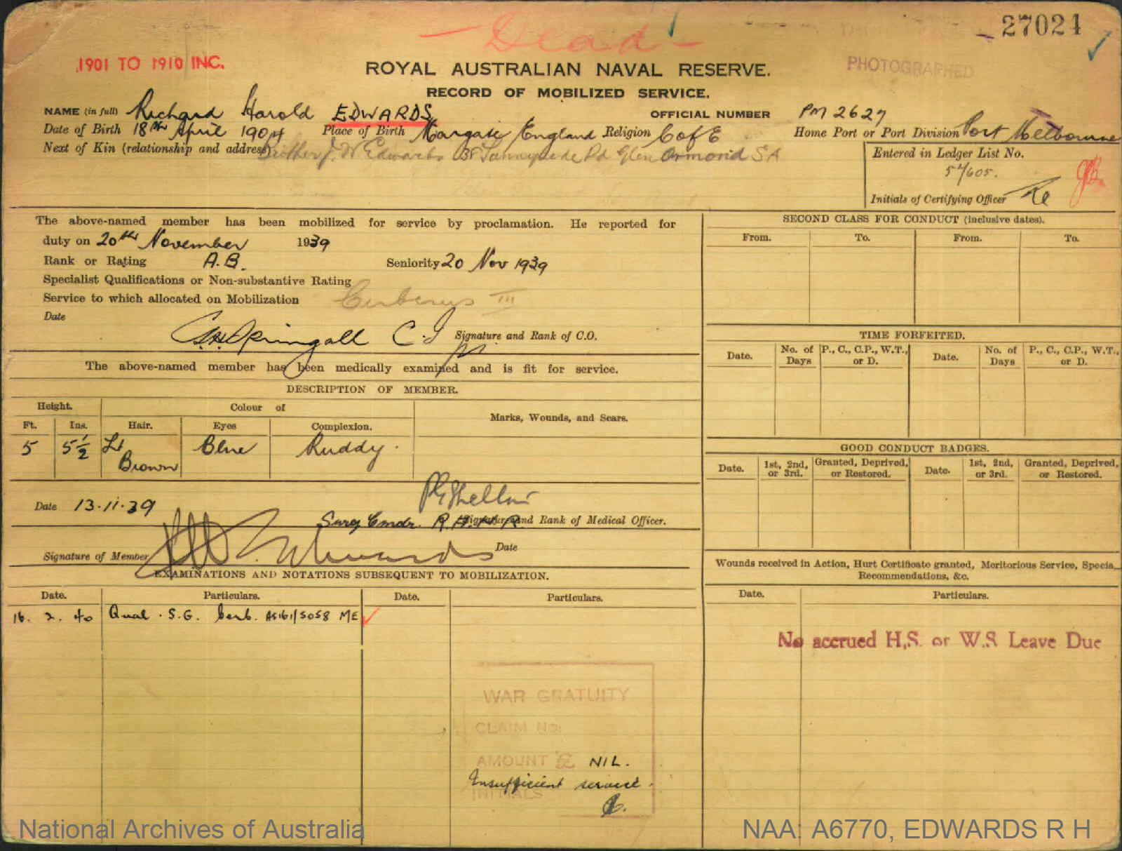 EDWARDS RICHARD HAROLD : Service Number - PM2627 : Date of birth - 18 Apr 1904 : Place of birth - MARGATE ENGLAND : Place of enlistment - PORT MELBOURNE VIC : Next of Kin - EDWARDS J