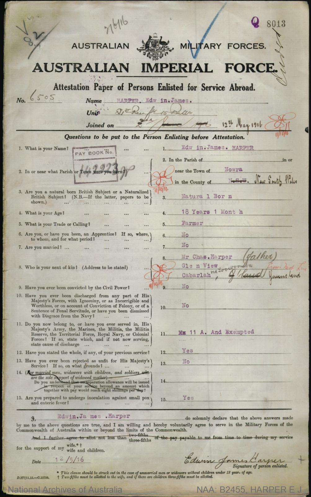 HARPER Edwin James : Service Number - 6505 : Place of Birth - Nowra NSW : Place of Enlistment - Toowoomba QLD : Next of Kin - (Father) HARPER Charles
