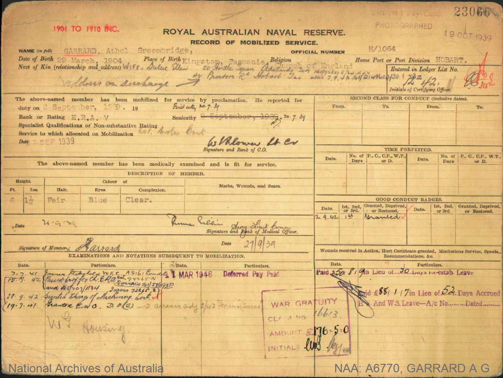 GARRARD ATHOL GROOMBRIDGE : Service Number - H/1064 : Date of birth - 29 Mar 1904 : Place of birth - KINGSTON TAS : Place of enlistment - HOBART TAS : Next of Kin - DULCIE
