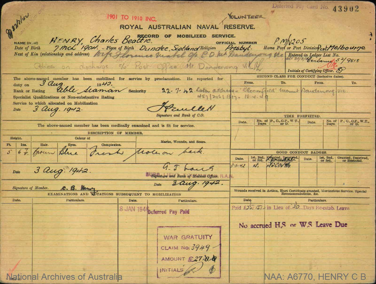 HENRY CHARLES BEATTIE : Service Number - PM/V205 : Date of birth - 07 Mar 1904 : Place of birth - DUNDEE SCOTLAND : Place of enlistment - PORT MELBOURNE VIC : Next of Kin - FLORENCE