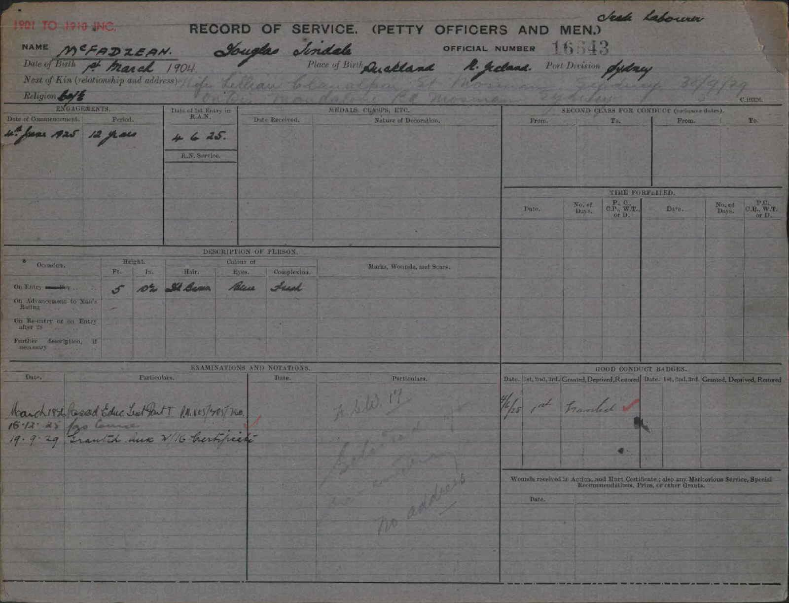 MCFADZEAN DOUGLAS TINDALE : Service Number - 16643 : Date of birth - 01 Mar 1904 : Place of birth - AUCKLAND N ZEALAND : Place of enlistment - SYDNEY : Next of Kin - LILLIAN