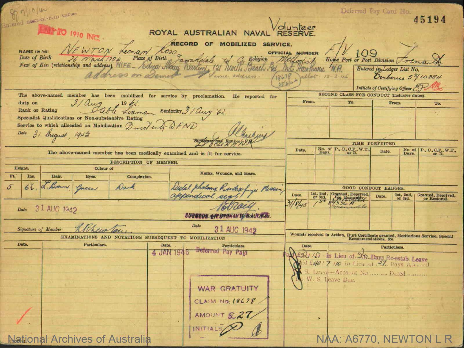 NEWTON LEONARD ROSS : Service Number - F/V109 : Date of birth - 26 Mar 1904 : Place of birth - JARRAHDALE WA : Place of enlistment - FREMANTLE WA : Next of Kin - NEWTON EDNA