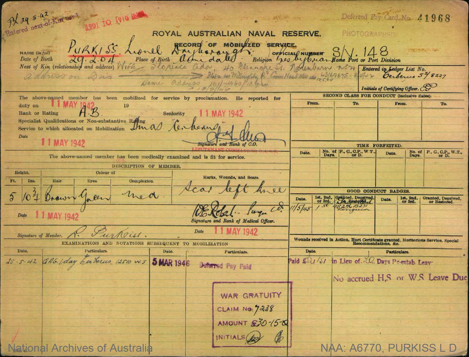 PURKISS LIONEL DRYBOROUGH : Service Number - S/V148 : Date of birth - 29 Feb 1904 : Place of birth - ARMIDALE : Place of enlistment - Unknown : Next of Kin - FLORENCE