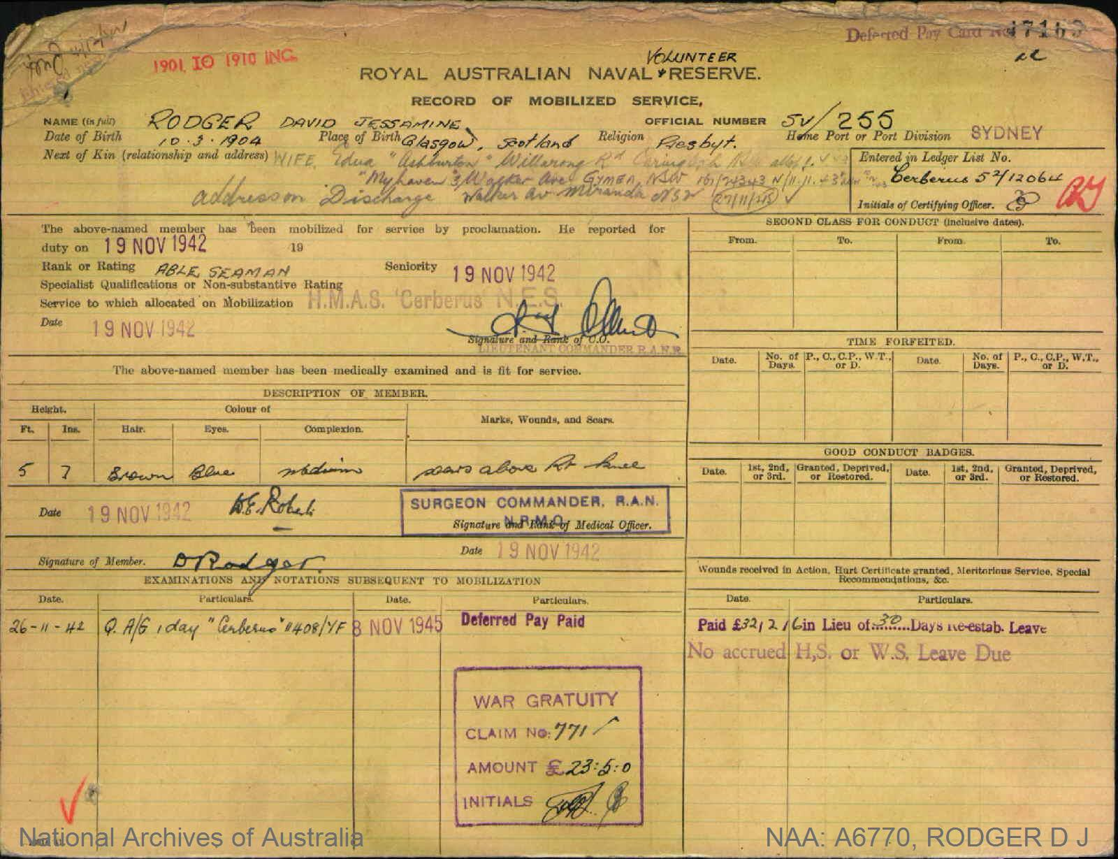 RODGER DAVID JESSAMINE : Service Number - SV/255 : Date of birth - 10 Mar 1904 : Place of birth - GLASGOW SCOTLAND : Place of enlistment - SYDNEY : Next of Kin - EDNA