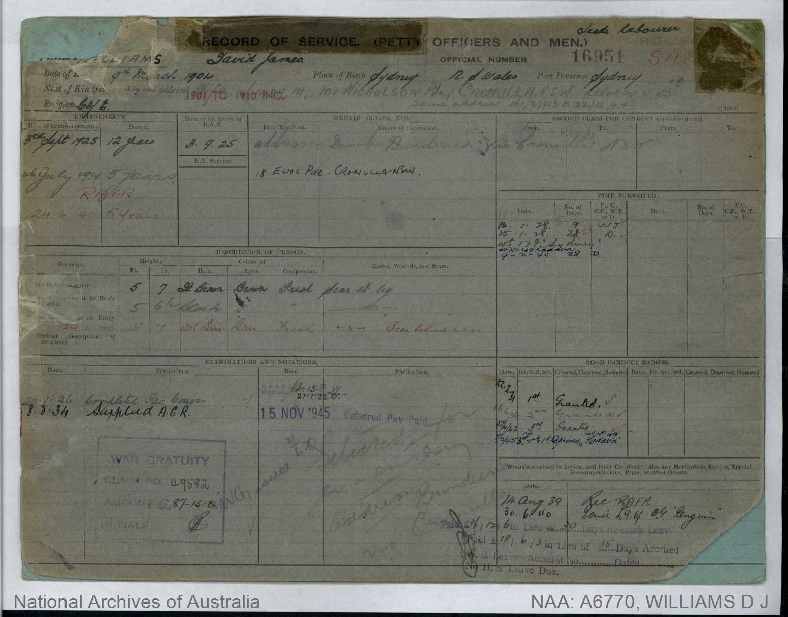 WILLIAMS DAVID JAMES : Service Number - 16951 : Date of birth - 09 Mar 1904 : Place of birth - SYDNEY NSW : Place of enlistment - SYDNEY : Next of Kin - LINDA