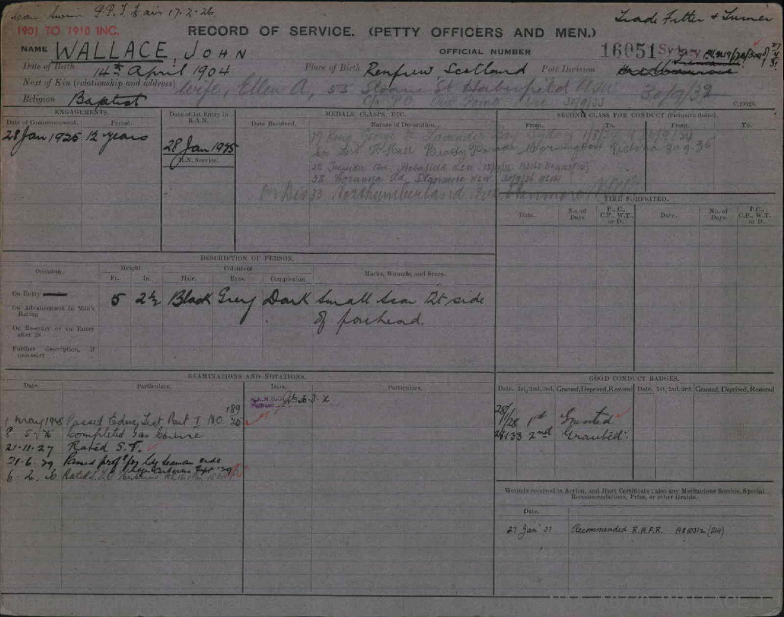 WALLACE JOHN : Service Number - 16051 : Date of birth - 14 Apr 1904 : Place of birth - RENFREW SCOTLAND : Place of enlistment - SYDNEY : Next of Kin - ELLEN