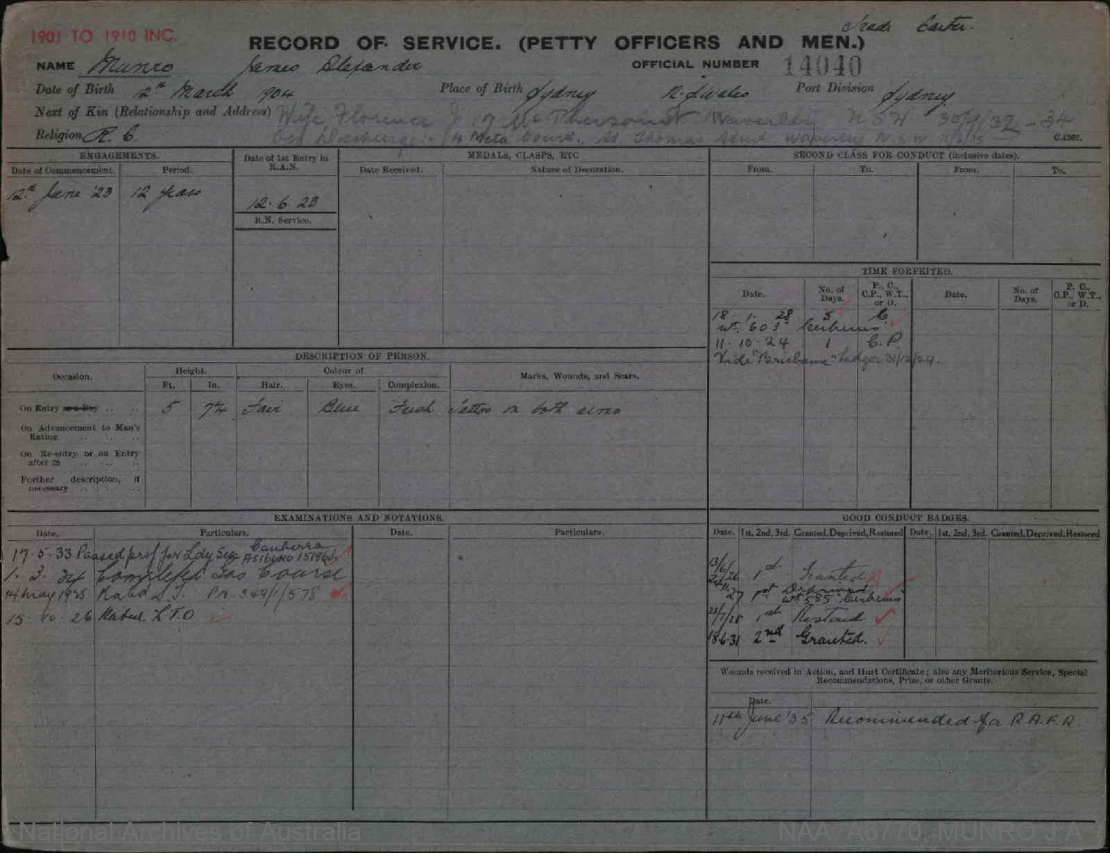 MUNRO JAMES ALEXANDER : Service Number - 14040 : Date of birth - 12 Mar 1904 : Place of birth - SYDNEY NSW : Place of enlistment - SYDNEY : Next of Kin - FLORENCE
