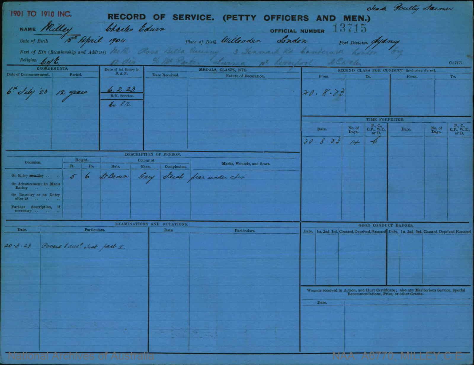 MILLEY CHARLES EDWIN : Service Number - 13715 : Date of birth - 18 Apr 1904 : Place of birth - WILLESDER : Place of enlistment - SYDNEY : Next of Kin - QUINCEY ROSA