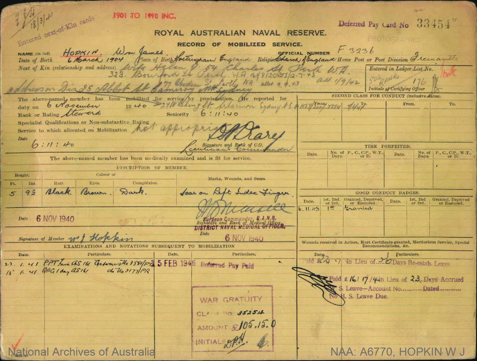 HOPKIN W JAMES : Service Number - F3236 : Date of birth - 06 Mar 1904 : Place of birth - NOTTINGHAM ENGLAND : Place of enlistment - FREMANTLE WA : Next of Kin - HELEN