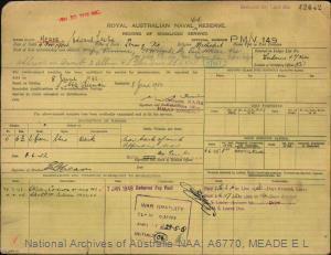 MEADE EDWARD LESLIE : Service Number - PM/V149 : Date of birth - 04 Nov 1904 : Place of birth - TERANG VIC : Place of enlistment - PORT MELBOURNE VIC : Next of Kin - VIVIENNE