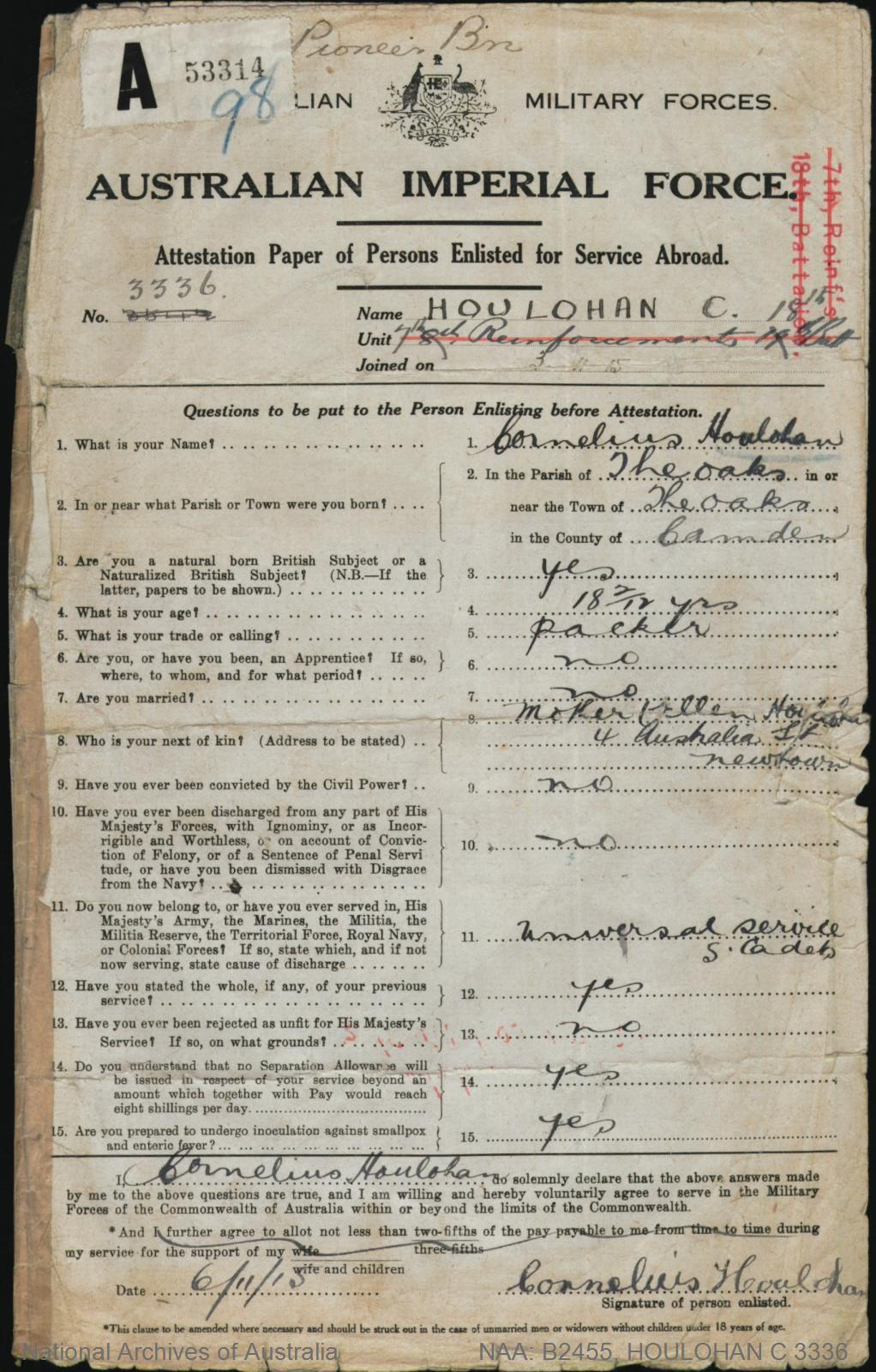 HOULOHAN Cornelias : Service Number - 3336 : Place of Birth - Camden NSW : Place of Enlistment - Holsworthy NSW : Next of Kin - (Mother) HOULOHAN Ellen