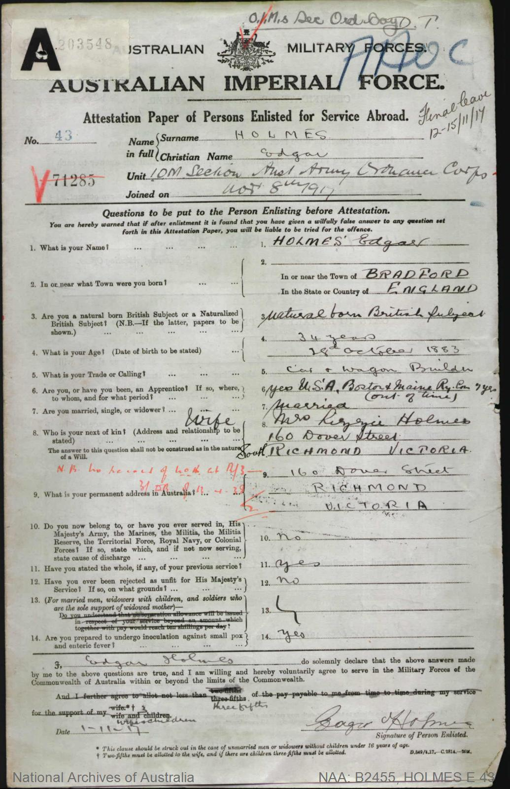 HOLMES Edgar : Service Number - 43 : Place of Birth - Bradford England : Place of Enlistment - Melbourne Vic : Next of Kin - (Wife) HOLMES L