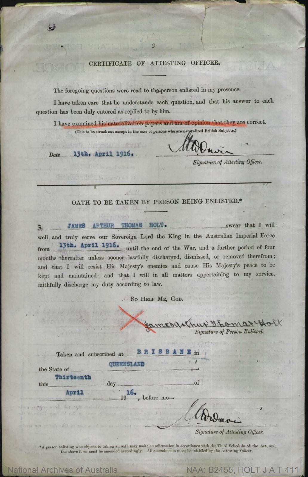 HOLT James Arthur Thomas : Service Number - 411 : Place of Birth - Brisbane Qld : Place of Enlistment - Brisbane Qld : Next of Kin - (Mother) HOLT Mary