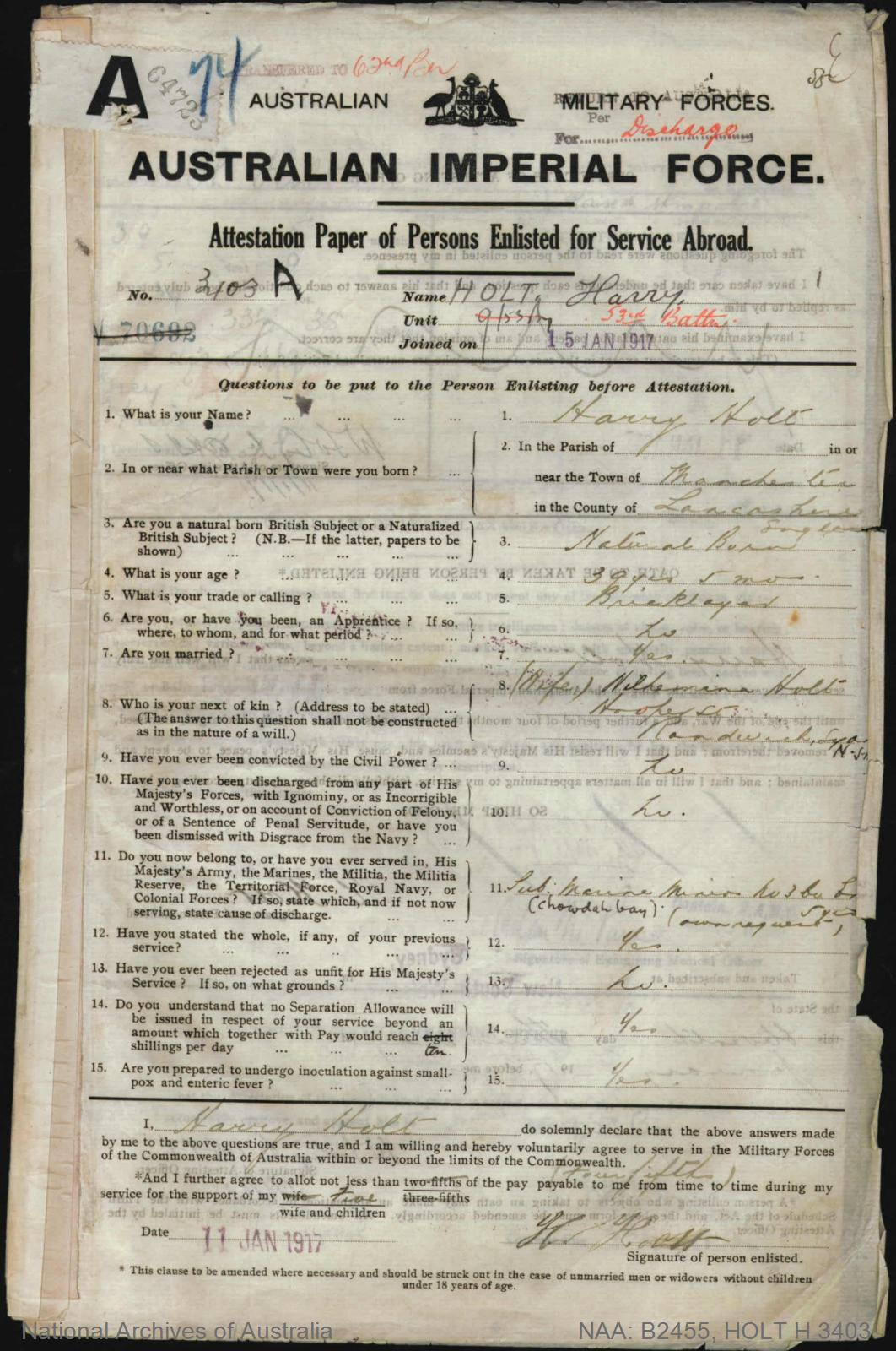 HOLT Harry : Service Number - 3403 : Place of Birth - Manchester England : Place of Enlistment - Sydney NSW : Next of Kin - (Wife) HOLT Wilhemina