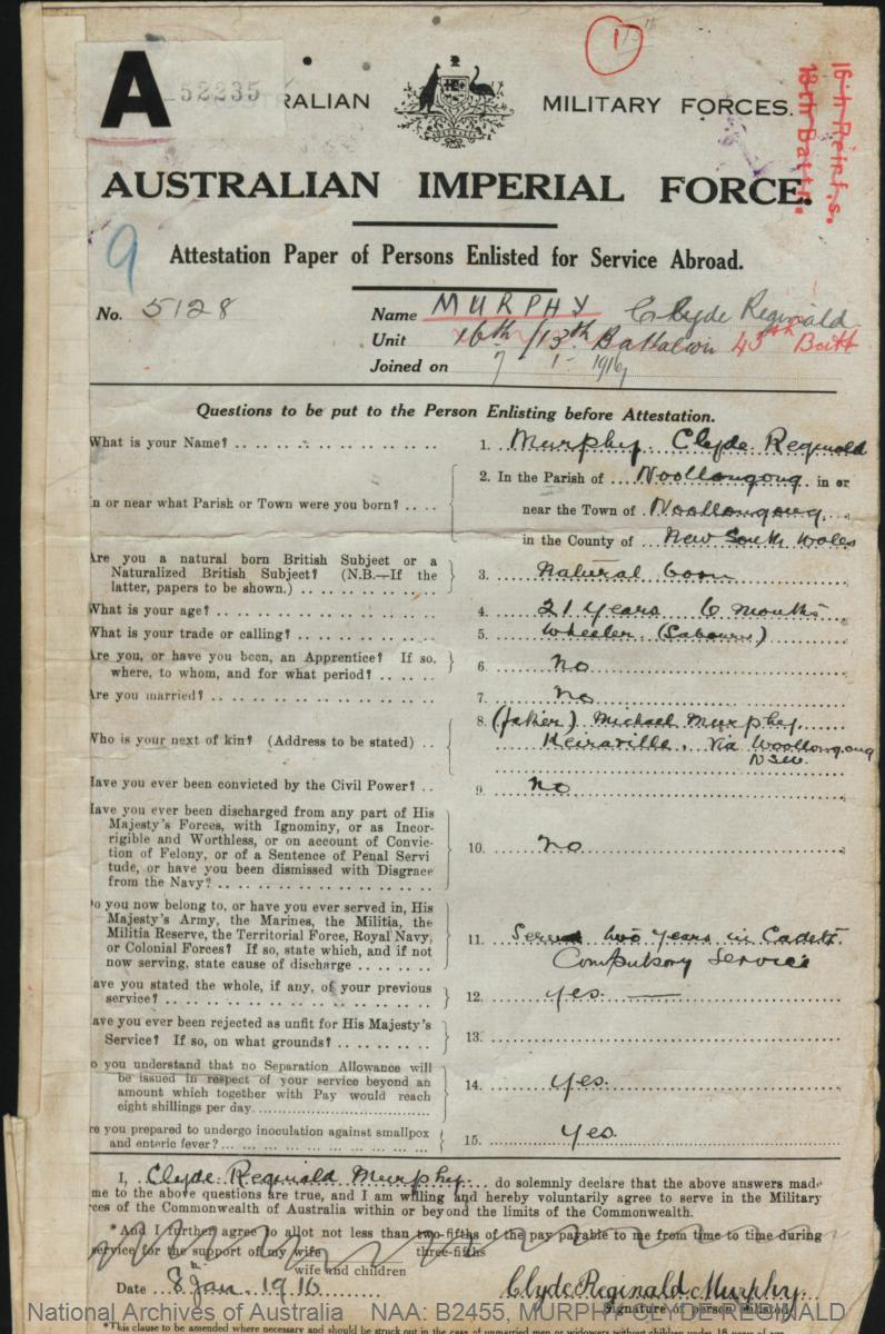 MURPHY Clyde Reginald : Service Number - 5128 : Place of Birth - Wollongong NSW : Place of Enlistment - Liverpool NSW : Next of Kin - (Father) MURPHY Michael