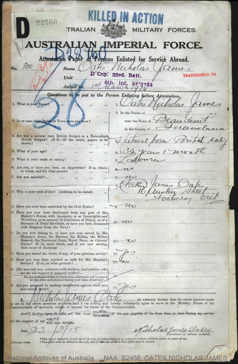 OATES Nicholas James : Service Number - 800 : Place of Birth - Beaudesert QLD : Place of Enlistment - Melbourne VIC : Next of Kin - (Father) OATES James