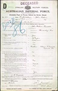 MAXWELL John Arthur : Service Number - 926 : Place of Birth - Glenorchy TAS : Place of Enlistment - Ulverstone TAS : Next of Kin - (Brother) MAXWELL William