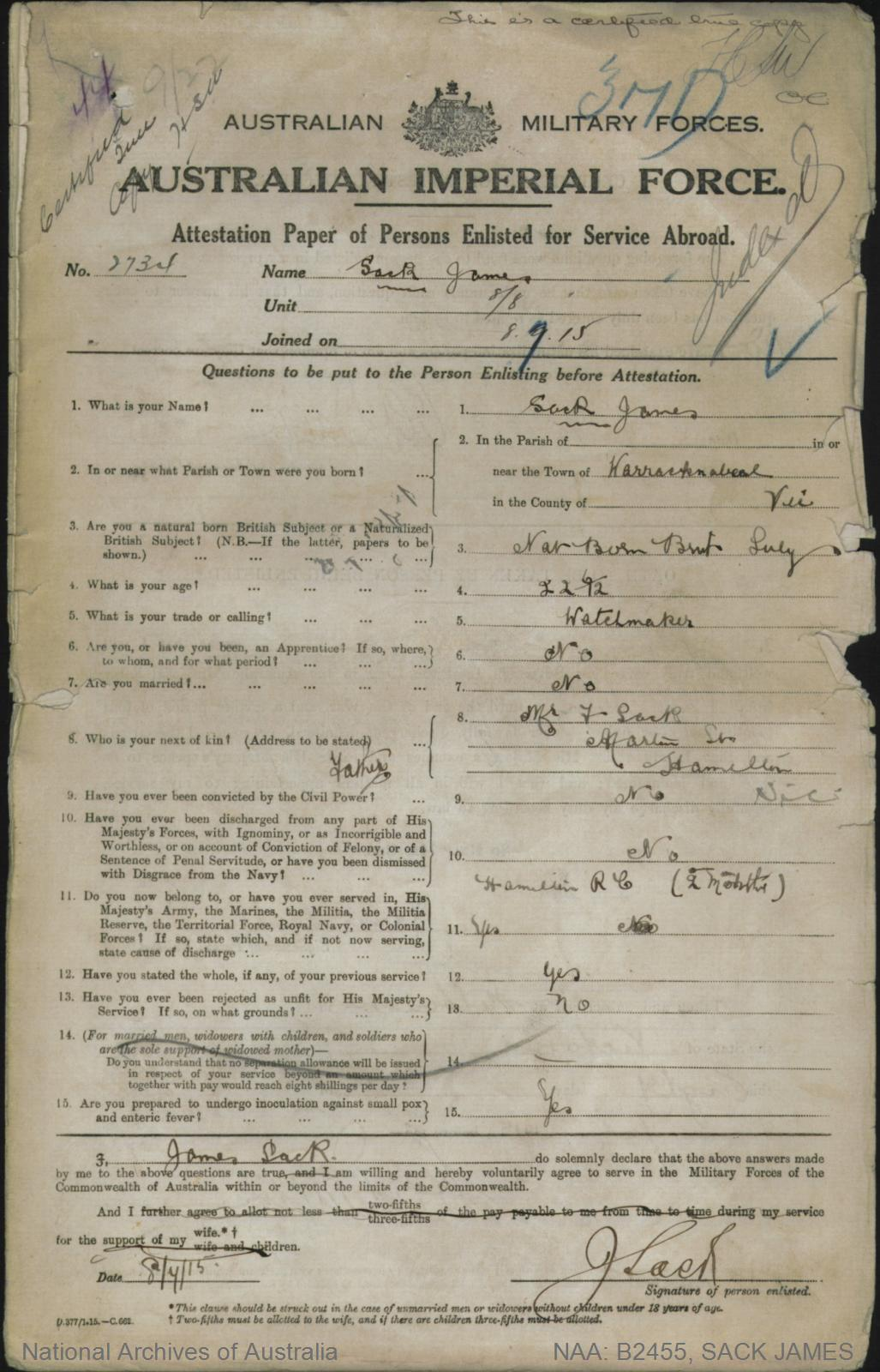 SACK James : Service Number - 2734 : Place of Birth - Warracknabeal VIC : Place of Enlistment - Melbourne VIC : Next of Kin - (Father) SACK F