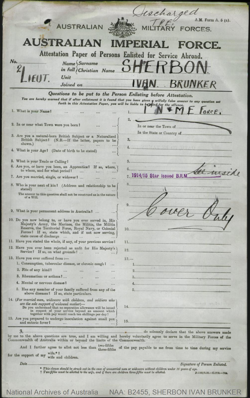 SHERBON Ivan Brunker : Service Number - Major : Place of Birth - Sydney NSW  : Place of Enlistment - N/A  : Next of Kin - (Father) SHERBON W J
