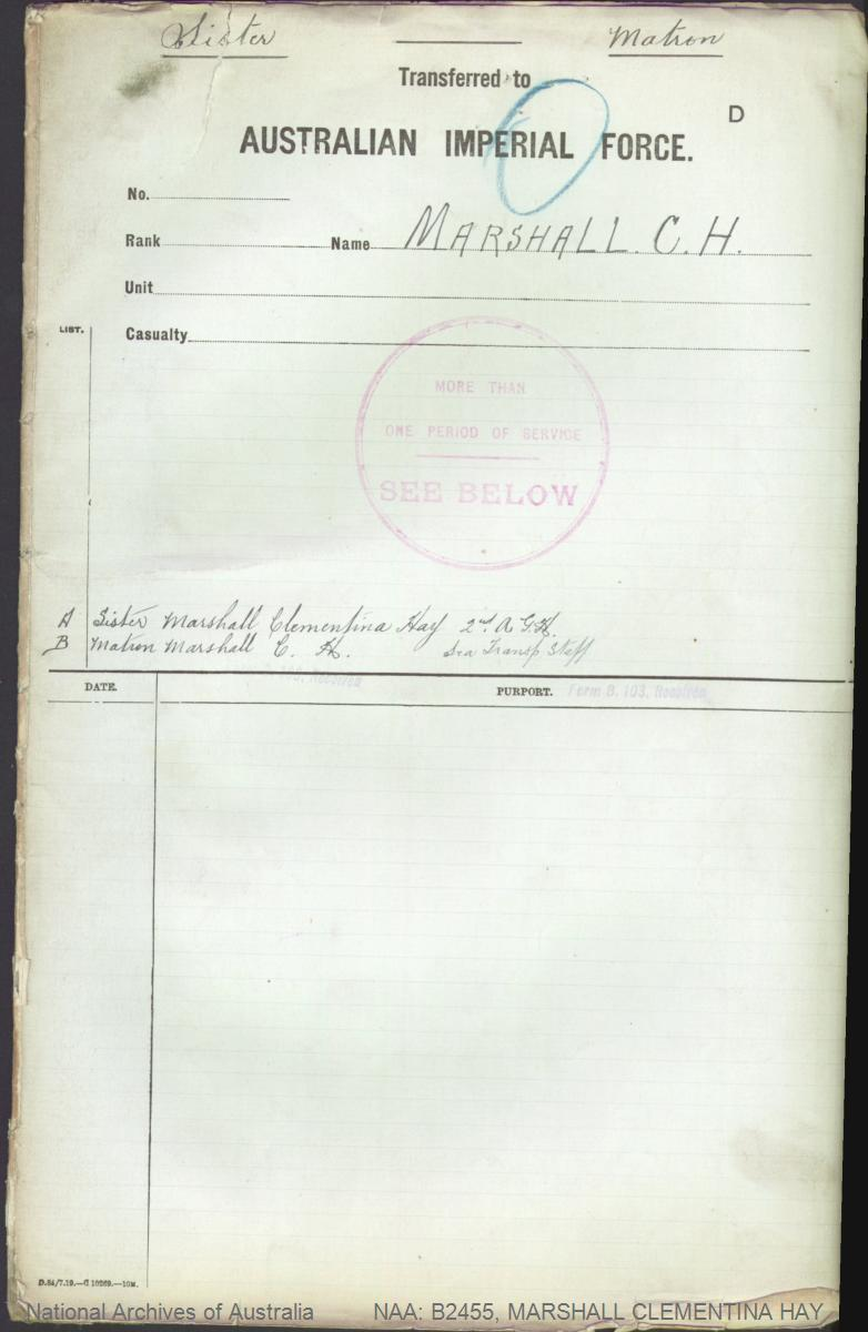 MARSHALL Clementina Hay : Service Number - Sister Matron : Place of Birth - Sutherland Scotland : Place of Enlistment - Sydney NSW : Next of Kin - (Mother) MARSHALL Margaret