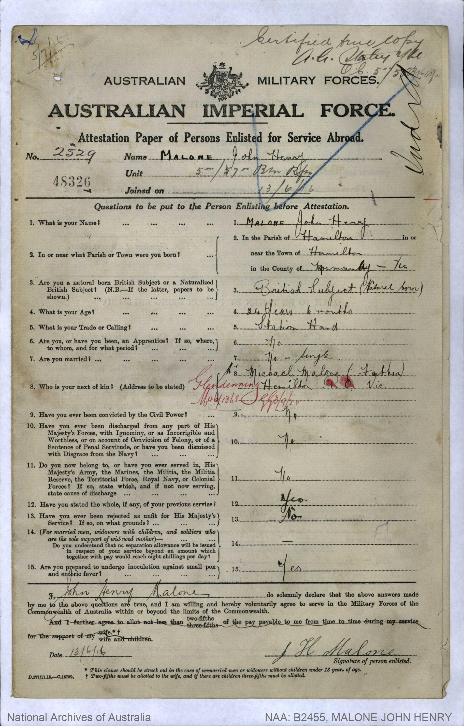 MALONE John Henry : Service Number - 2529 : Place of Birth - Hamilton VIC : Place of Enlistment - Hamilton VIC : Next of Kin - (Father) MALONE Michael